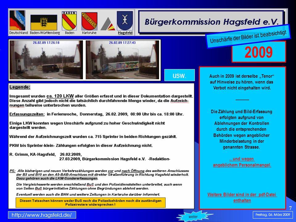 8 Montag, 16.März 2009 http://www.hagsfeld.de/ Wenn weiter ENTER Ende der Präsentation.