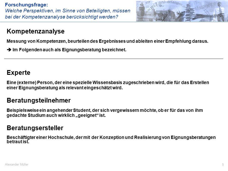 6 Alexander Müller Umfrage erstellen Beratung durchführen Ergebnisse speichern und die abgefragten Kompetenzen, abhängig von z.B.