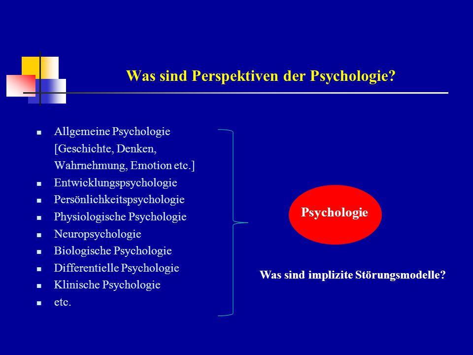 Was sind implizite Störungsmodelle in der Psychologie.