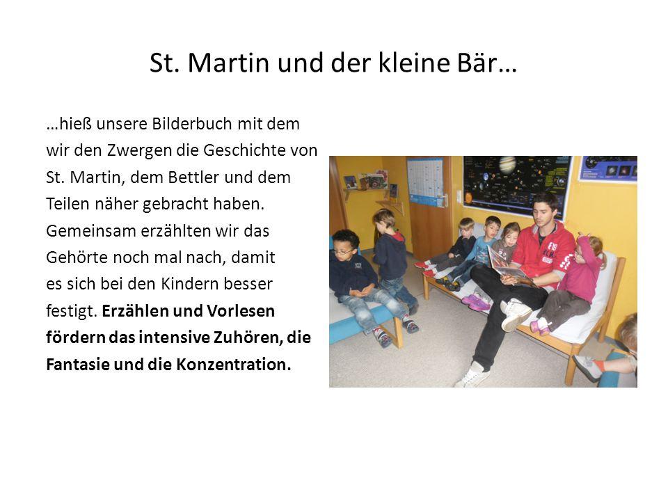 St. Martin und der kleine Bär… …hieß unsere Bilderbuch mit dem wir den Zwergen die Geschichte von St. Martin, dem Bettler und dem Teilen näher gebrach