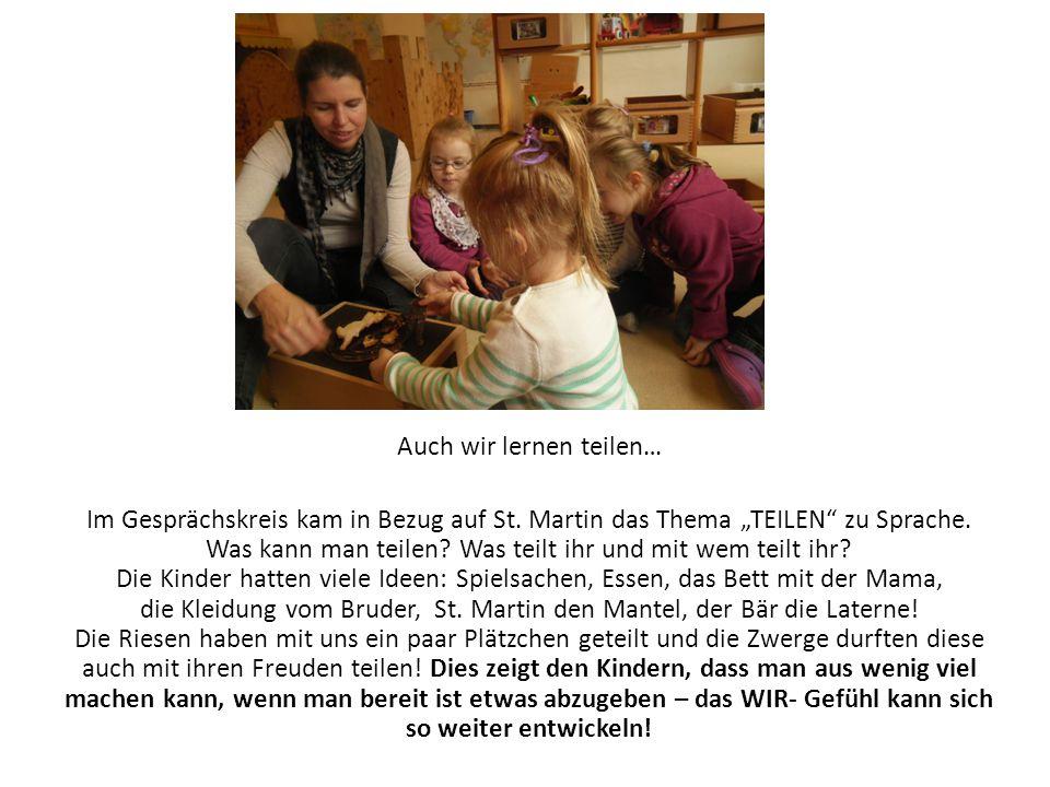 """Auch wir lernen teilen… Im Gesprächskreis kam in Bezug auf St. Martin das Thema """"TEILEN"""" zu Sprache. Was kann man teilen? Was teilt ihr und mit wem te"""