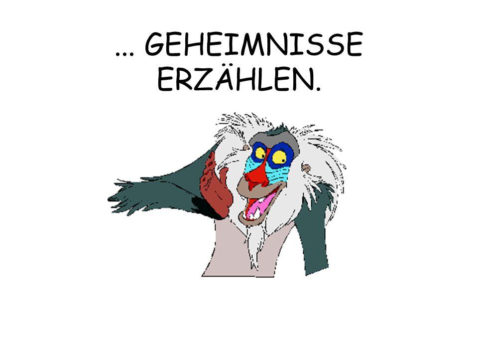 ... GEHEIMNISSE ERZÄHLEN.