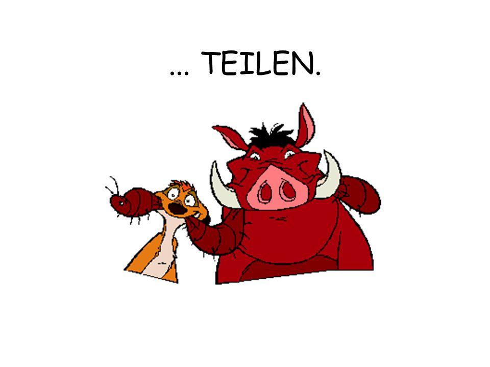 ... TEILEN.