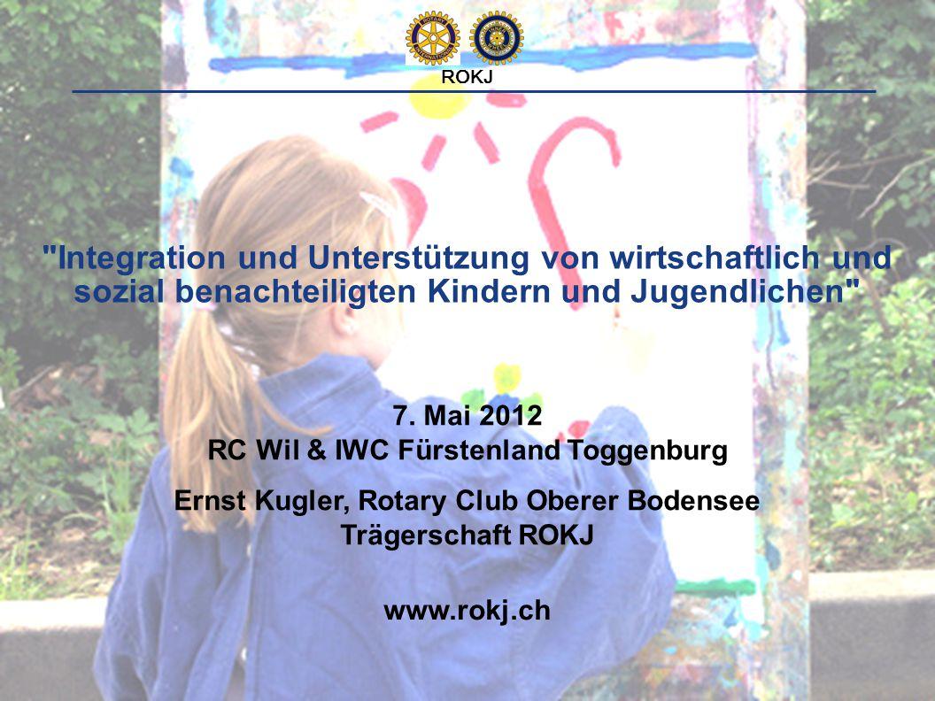 1 Integration und Unterstützung von wirtschaftlich und sozial benachteiligten Kindern und Jugendlichen www.rokj.ch ROKJ 7.