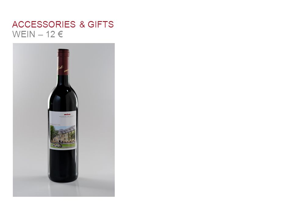 ACCESSORIES & GIFTS WEIN – 12 €