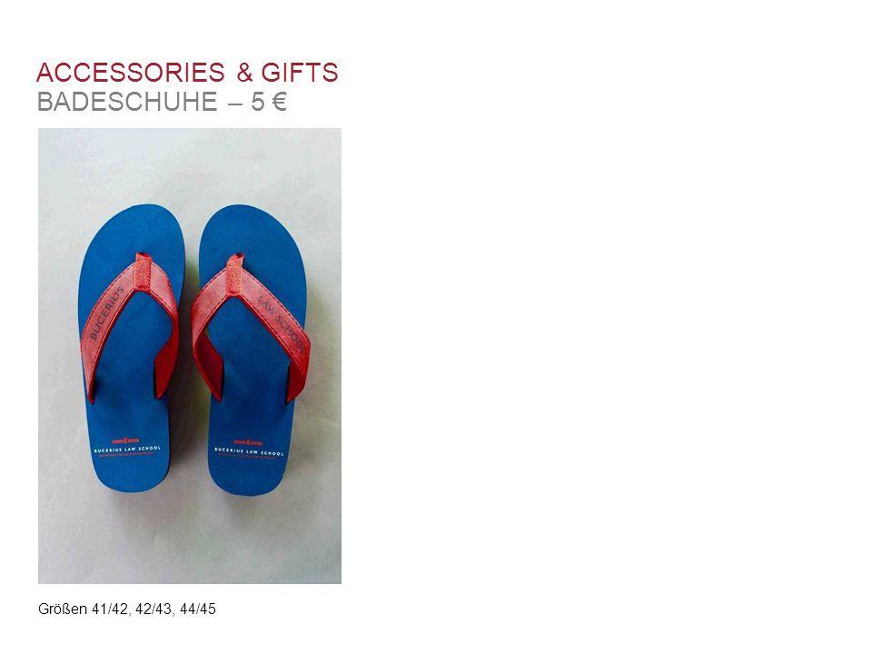 ACCESSORIES & GIFTS BADESCHUHE – 5 € Größen 41/42, 42/43, 44/45