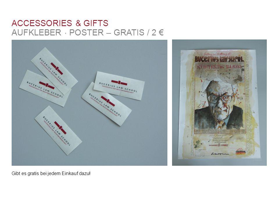 ACCESSORIES & GIFTS AUFKLEBER  POSTER – GRATIS / 2 € Gibt es gratis bei jedem Einkauf dazu!