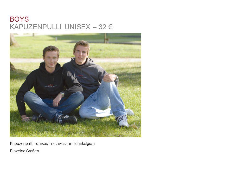 Kapuzenpulli – unisex in schwarz und dunkelgrau BOYS KAPUZENPULLI UNISEX – 32 € Einzelne Größen