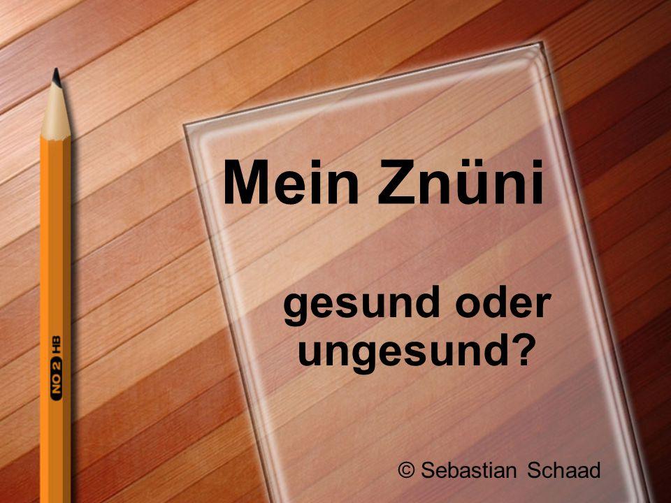 Mein Znüni gesund oder ungesund? © Sebastian Schaad