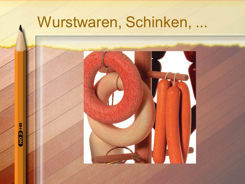 Wurstwaren, Schinken,...