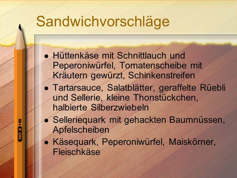 Sandwichvorschläge Hüttenkäse mit Schnittlauch und Peperoniwürfel, Tomatenscheibe mit Kräutern gewürzt, Schinkenstreifen Tartarsauce, Salatblätter, ge
