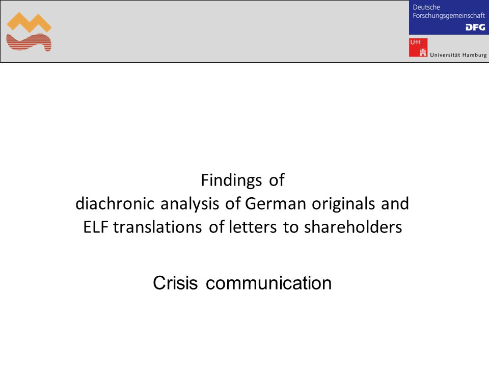 Findings of diachronic analysis of German originals and ELF translations of letters to shareholders Crisis communication