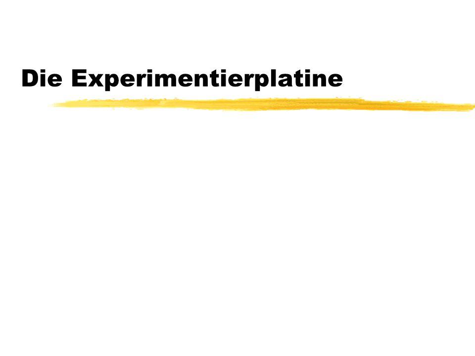 Die Experimentierplatine