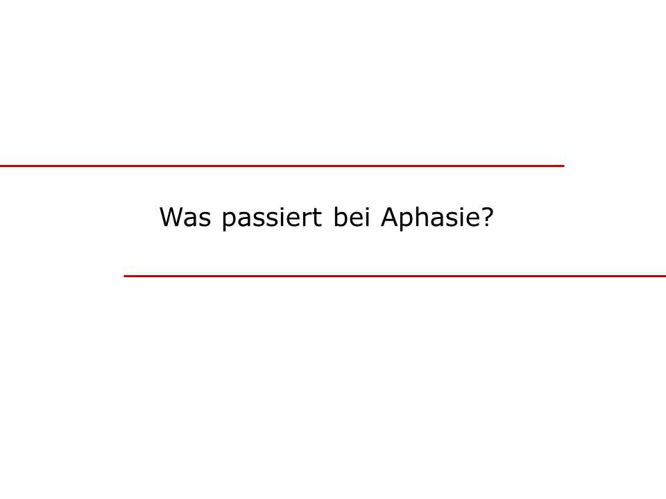 Was passiert bei Aphasie?
