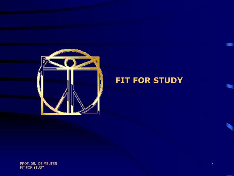 PROF. DR. DE MEUTER FIT FOR STUDY 121 TEAM MOTIVATION