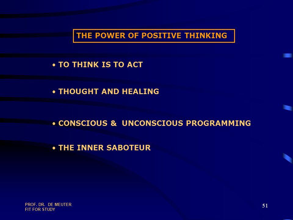PROF. DR. DE MEUTER FIT FOR STUDY 50 THINKINGINTUITION SENSATIONFEELING BALANCE = HEALTH