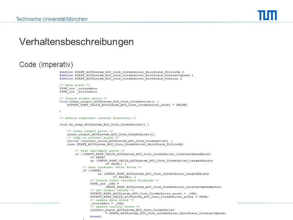 Technische Universität München Verhaltensbeschreibungen Code (imperativ)