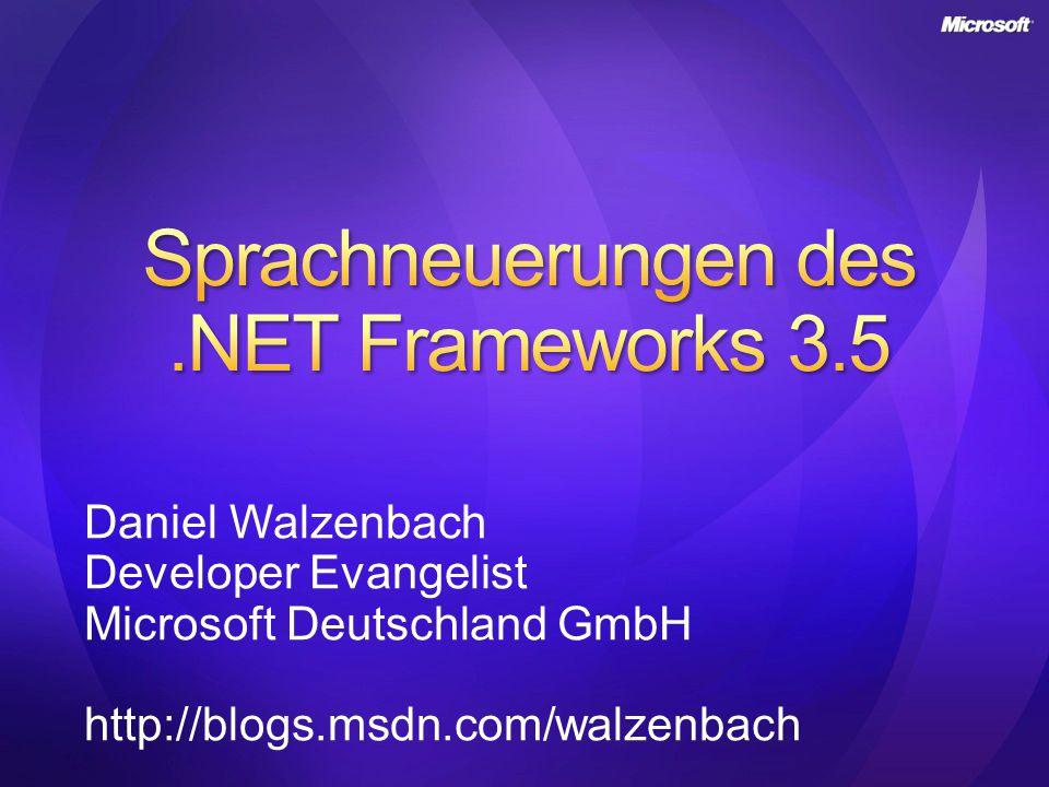 Daniel Walzenbach Developer Evangelist Microsoft Deutschland GmbH http://blogs.msdn.com/walzenbach