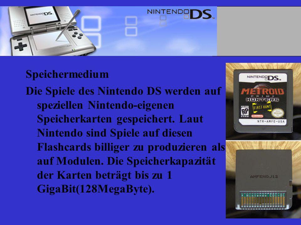 Speichermedium Die Spiele des Nintendo DS werden auf speziellen Nintendo-eigenen Speicherkarten gespeichert.