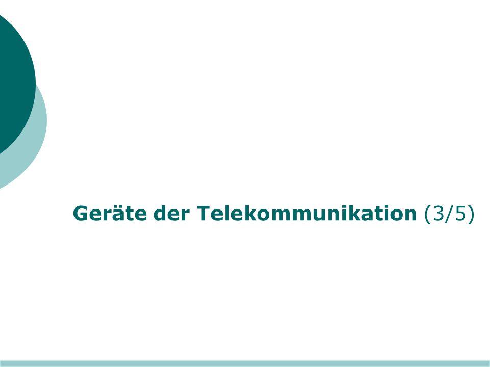 Geräte der Telekommunikation (3/5)