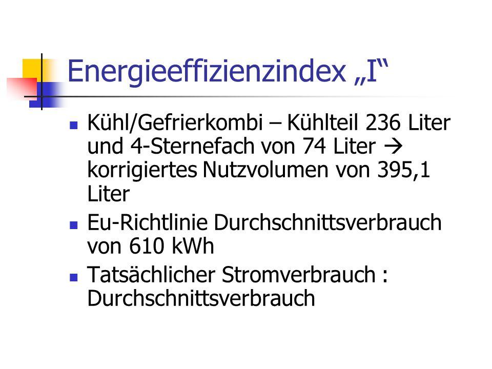 """Energieeffizienzindex """"I"""" Kühl/Gefrierkombi – Kühlteil 236 Liter und 4-Sternefach von 74 Liter  korrigiertes Nutzvolumen von 395,1 Liter Eu-Richtlini"""
