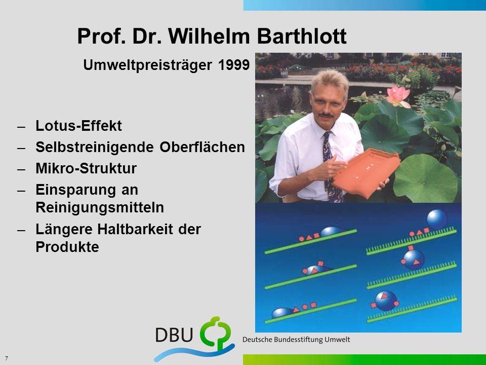 8 Umwelttechnik Förderbereiche: 1.Umwelt- und gesundheitsfreundliche Verfahren und Produkte 2.Klimaschutz und Energie 3.Architektur und Bauwesen