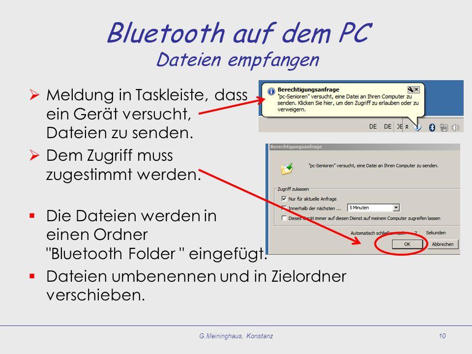  Meldung in Taskleiste, dass ein Gerät versucht, Dateien zu senden.  Dem Zugriff muss zugestimmt werden.  Die Dateien werden in einen Ordner