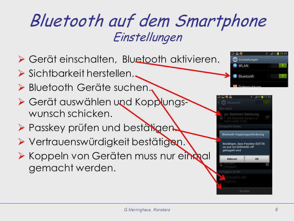  Gerät einschalten, Bluetooth aktivieren.  Sichtbarkeit herstellen.  Bluetooth Geräte suchen.  Gerät auswählen und Kopplungs- wunsch schicken.  P