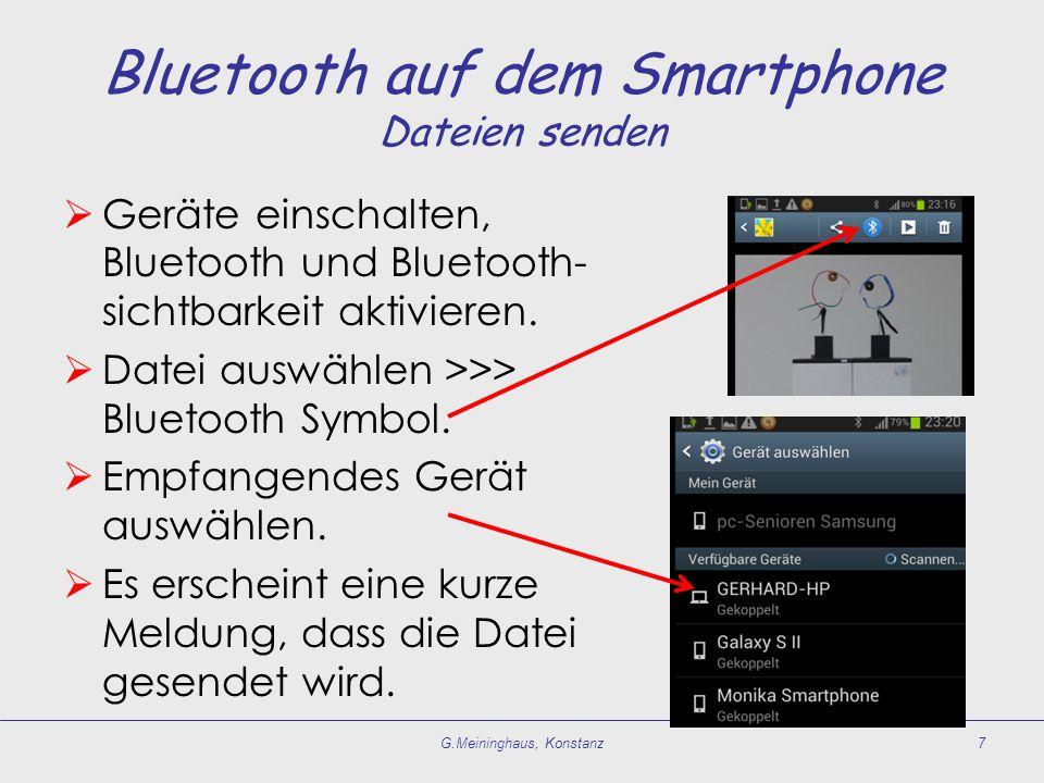  Geräte einschalten, Bluetooth und Bluetooth- sichtbarkeit aktivieren.  Datei auswählen >>> Bluetooth Symbol.  Empfangendes Gerät auswählen.  Es e