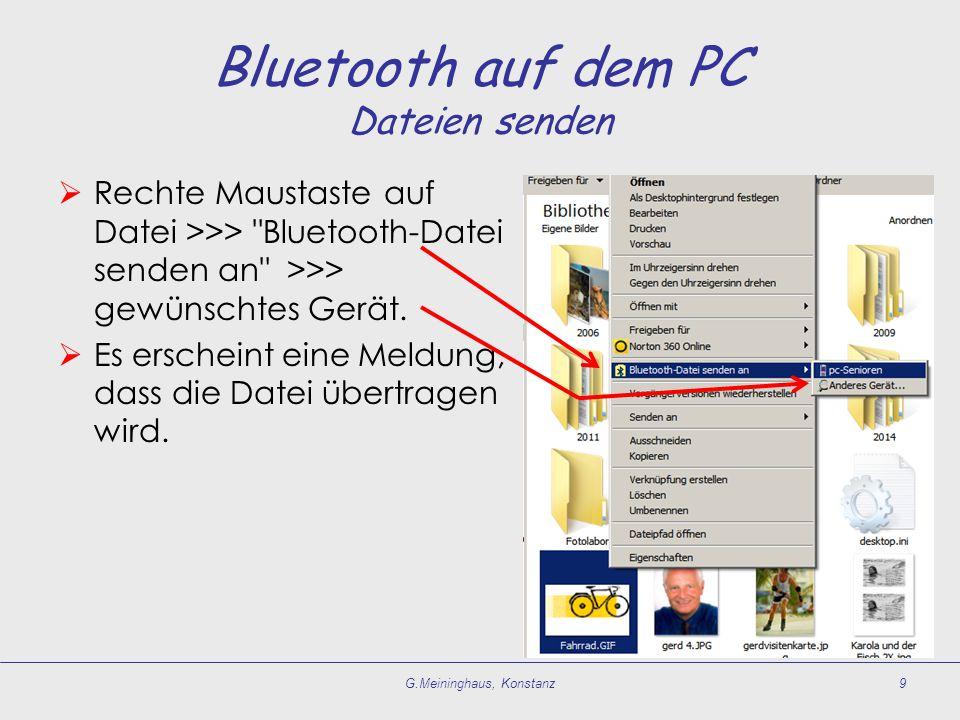 Bluetooth auf dem PC Dateien senden  Rechte Maustaste auf Datei >>>