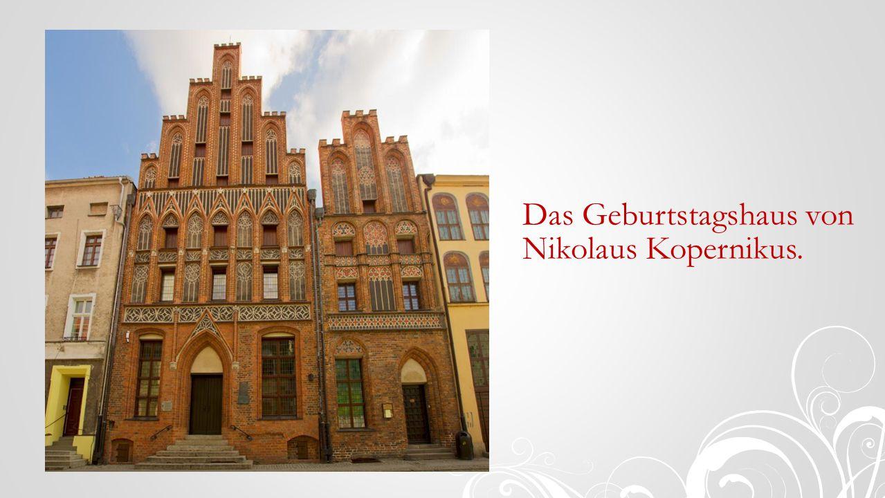 Das Geburtstagshaus von Nikolaus Kopernikus.
