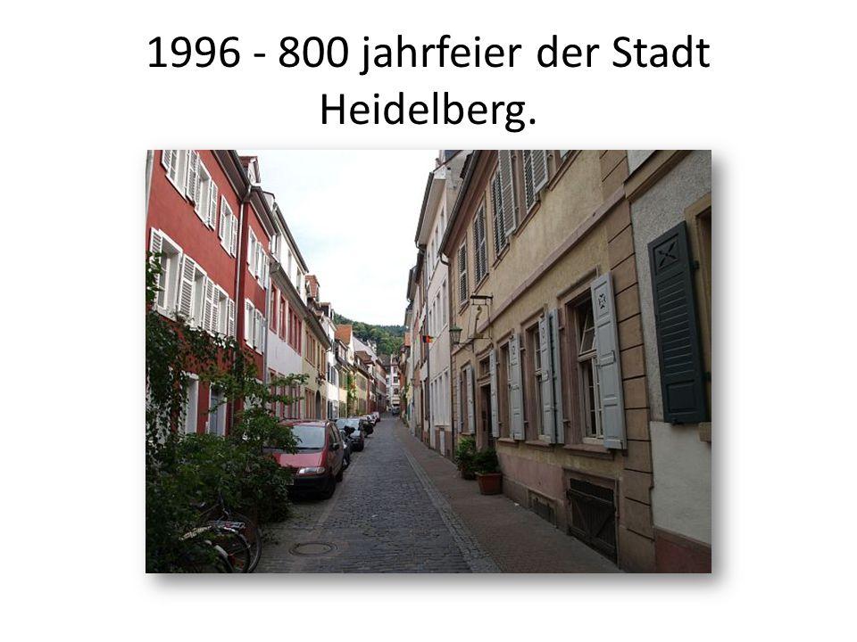 1996 - 800 jahrfeier der Stadt Heidelberg.