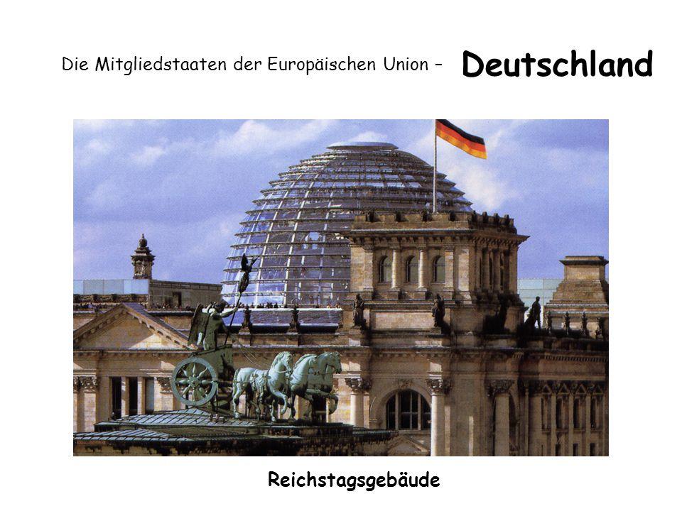 Die Mitgliedstaaten der Europäischen Union – Deutschland Reichstagsgebäude