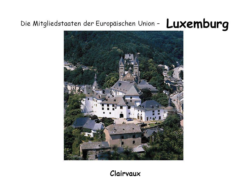 Die Mitgliedstaaten der Europäischen Union – Luxemburg Clairvaux