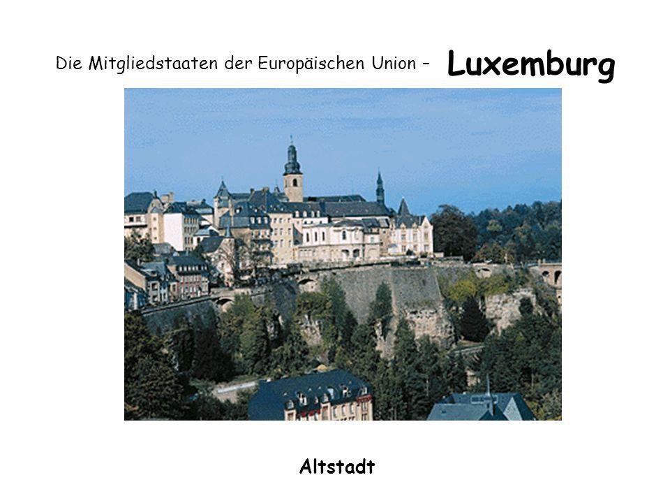 Die Mitgliedstaaten der Europäischen Union – Luxemburg Altstadt