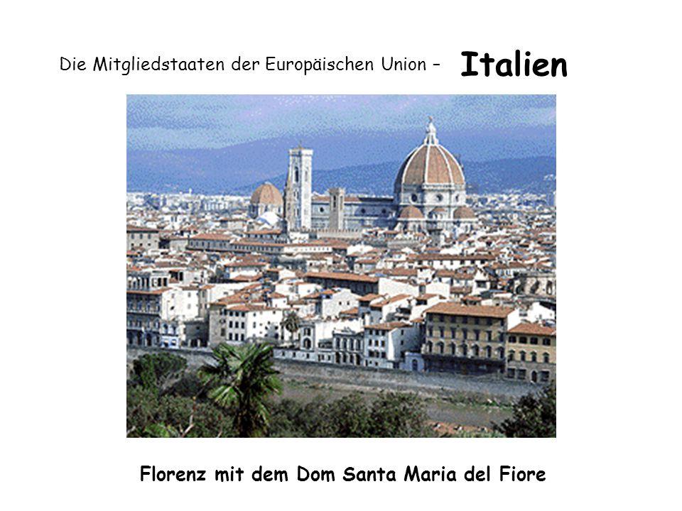 Die Mitgliedstaaten der Europäischen Union – Italien Florenz mit dem Dom Santa Maria del Fiore