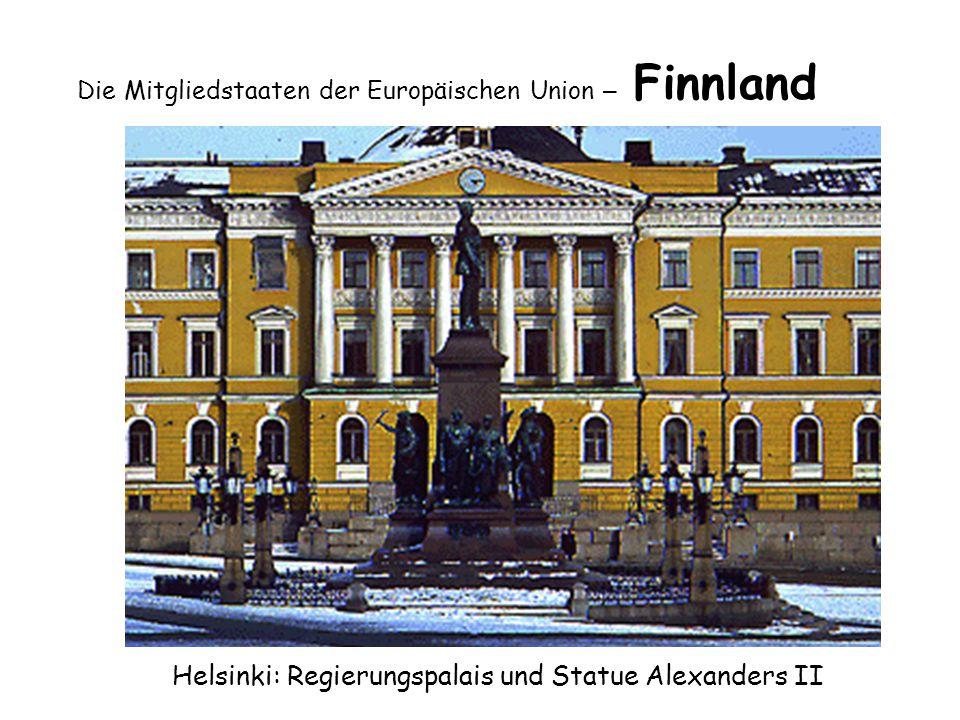 Die Mitgliedstaaten der Europäischen Union – Finnland Helsinki: Regierungspalais und Statue Alexanders II