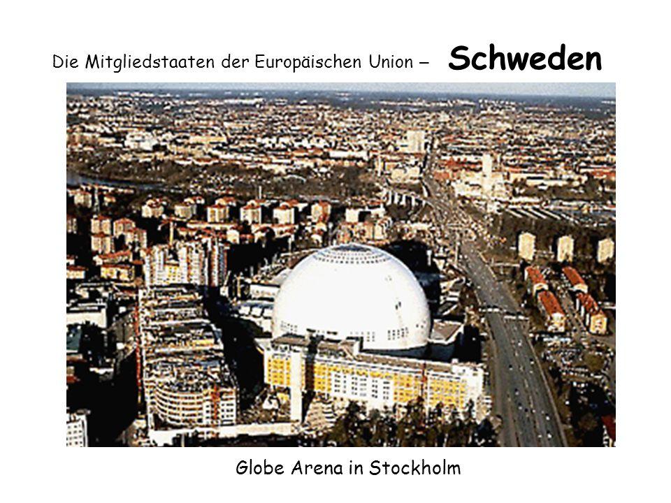 Die Mitgliedstaaten der Europäischen Union – Schweden Globe Arena in Stockholm