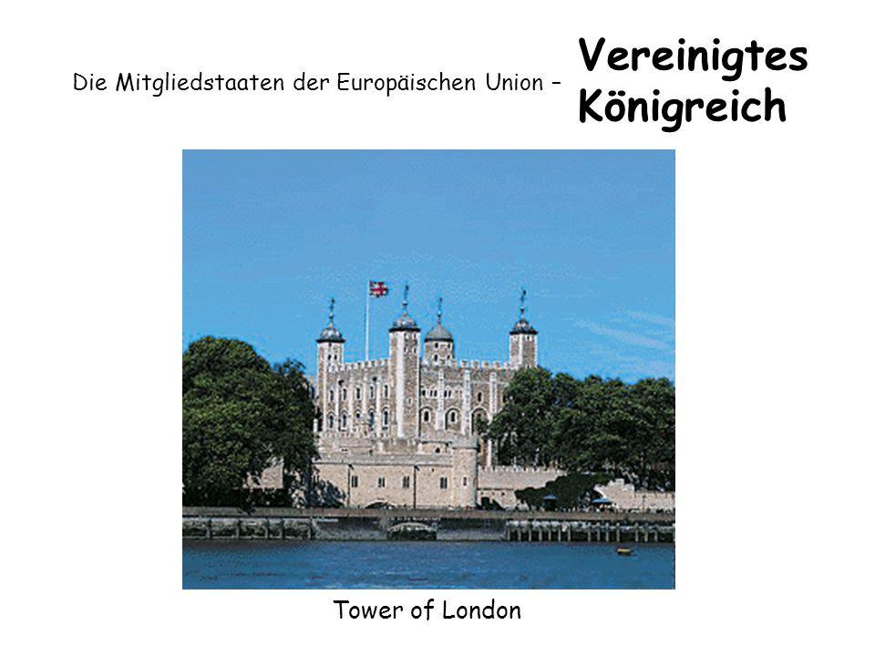 Die Mitgliedstaaten der Europäischen Union – Vereinigtes Königreich Tower of London