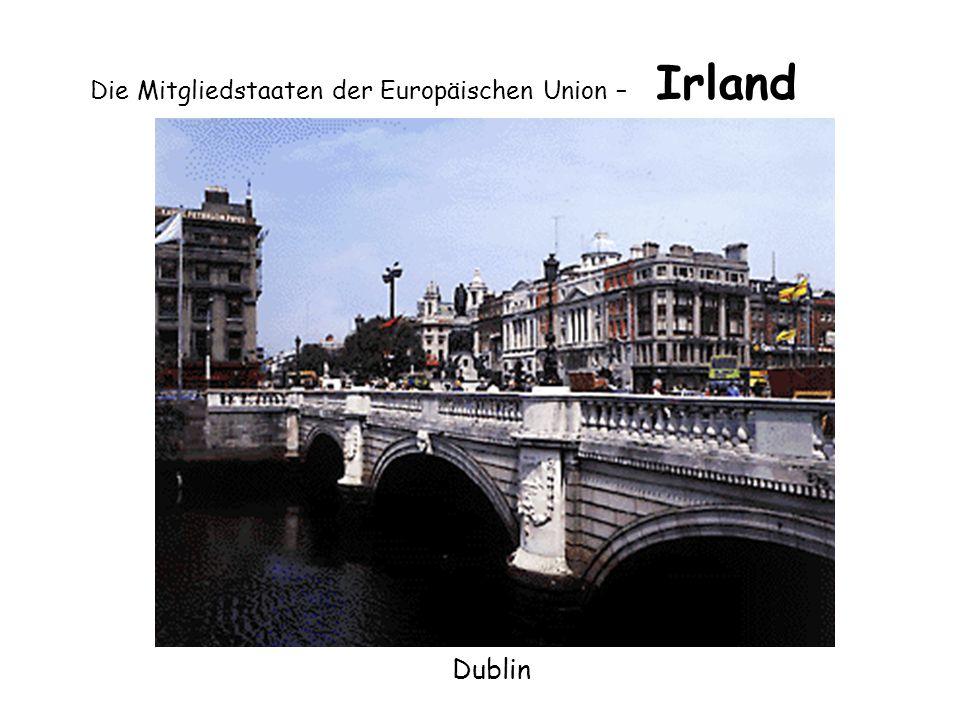 Die Mitgliedstaaten der Europäischen Union – Irland Dublin