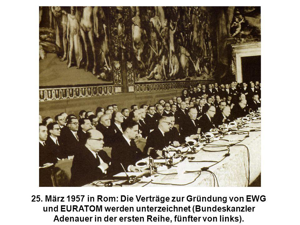 25. März 1957 in Rom: Die Verträge zur Gründung von EWG und EURATOM werden unterzeichnet (Bundeskanzler Adenauer in der ersten Reihe, fünfter von link