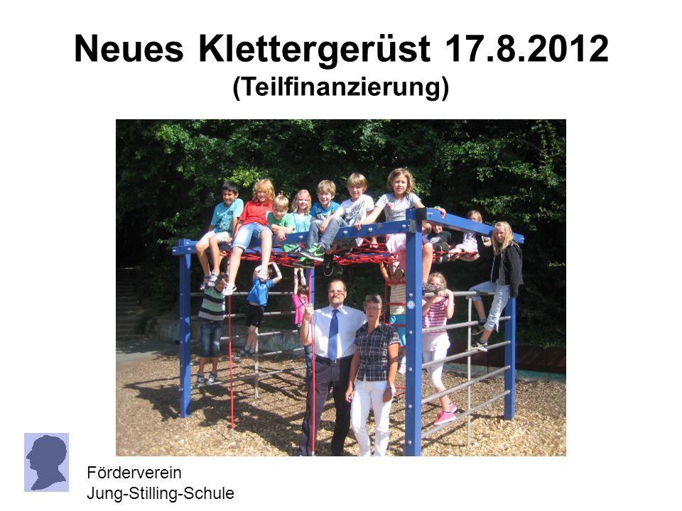 Neues Klettergerüst 17.8.2012 (Teilfinanzierung) Förderverein Jung-Stilling-Schule