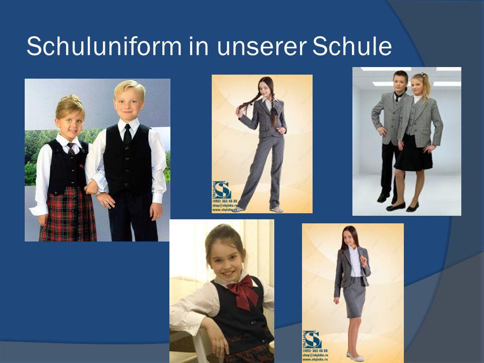 Schuluniform in unserer Schule