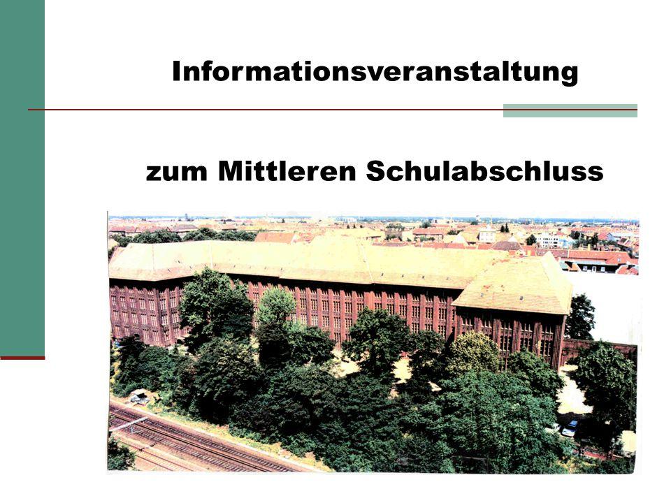 1 Informationsveranstaltung zum Mittleren Schulabschluss