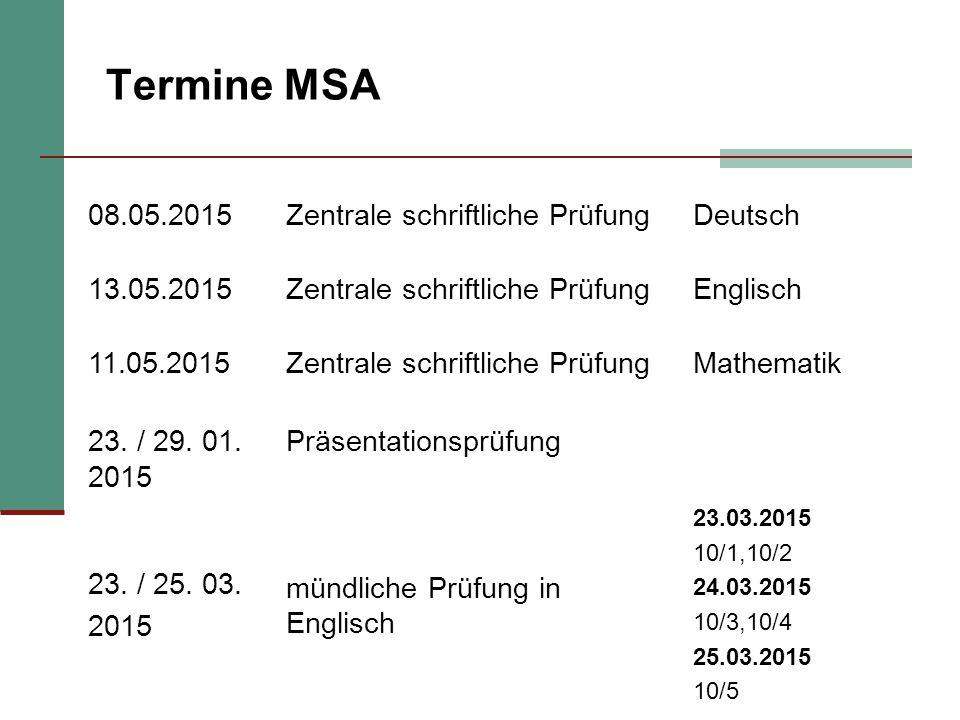 10 Vorbereitung der schriftlichen Prüfungen Kontinuierliches Lernen während der gesamten Unterrichtsphase Gewissenhafte Erledigung der Hausaufgaben MSA Training in den Fächern Deutsch, Englisch und Mathematik