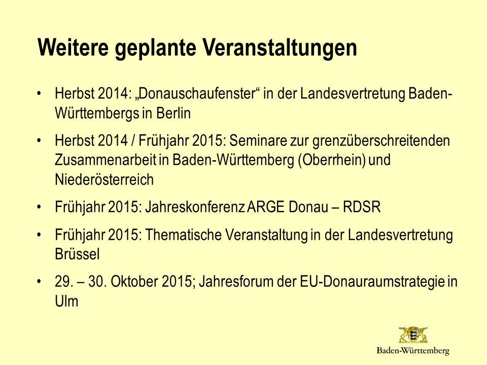 """Herbst 2014: """"Donauschaufenster"""" in der Landesvertretung Baden- Württembergs in Berlin Herbst 2014 / Frühjahr 2015: Seminare zur grenzüberschreitenden"""
