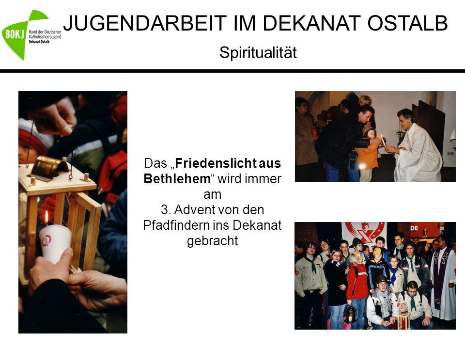 """JUGENDARBEIT IM DEKANAT OSTALB Das """"Friedenslicht aus Bethlehem"""" wird immer am 3. Advent von den Pfadfindern ins Dekanat gebracht Spiritualität"""