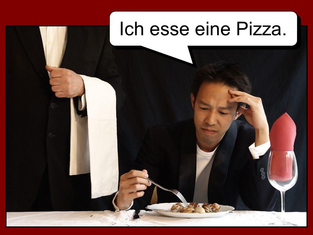 Ich esse eine Pizza.