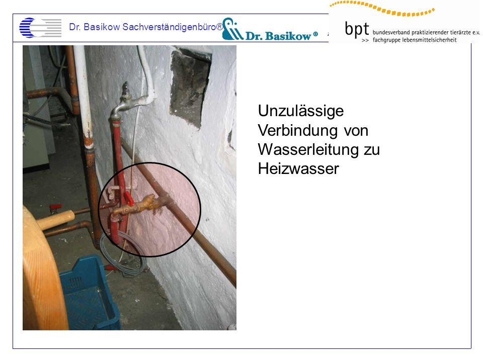 Dr. Basikow Sachverständigenbüro® Unzulässige Verbindung von Wasserleitung zu Heizwasser