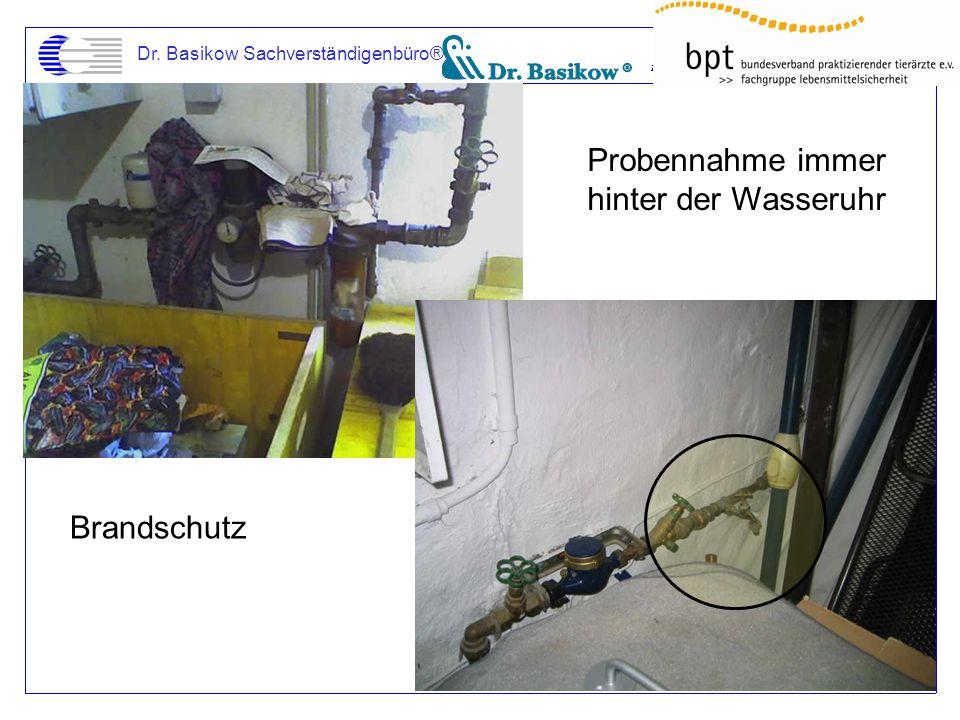Dr. Basikow Sachverständigenbüro® Probennahme immer hinter der Wasseruhr Brandschutz